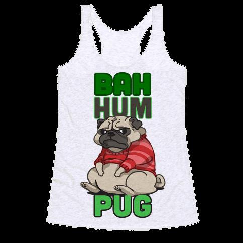 Bah Hum Pug Racerback Tank Top