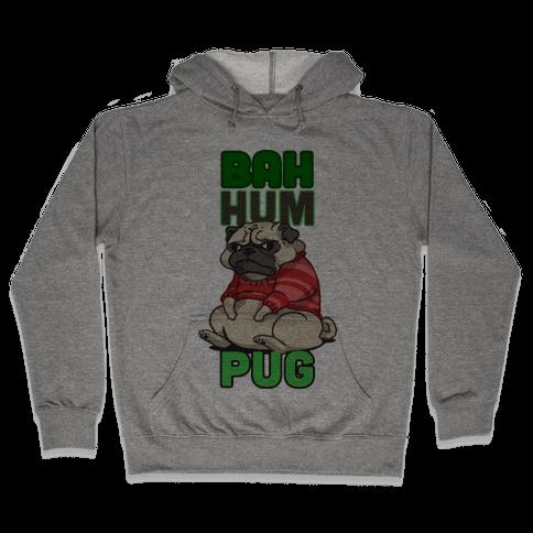 Bah Hum Pug Hooded Sweatshirt