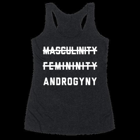 Masculinity Femininity Androgyny Racerback Tank Top