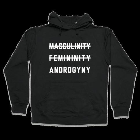 Masculinity Femininity Androgyny Hooded Sweatshirt