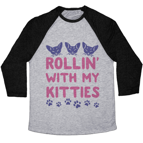 Rollin' With My Kitties Baseball Tee