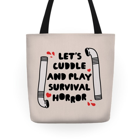 Let's Cuddle and Play Survival Horror Tote