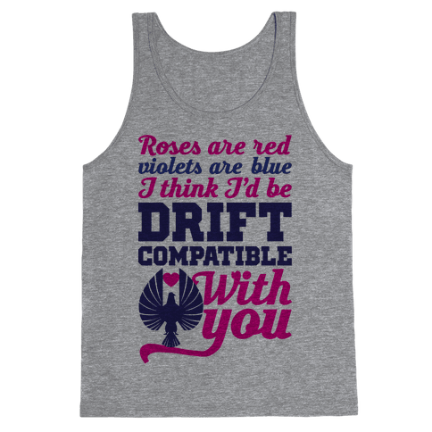 I Think I'd Be Drift Compatible With You Tank Top