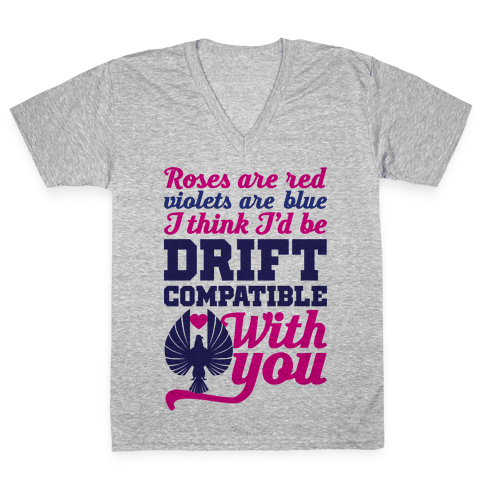 I Think I'd Be Drift Compatible With You V-Neck Tee Shirt