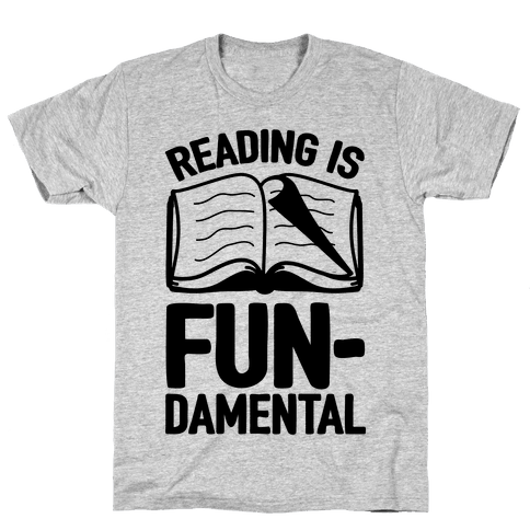 Reading Is Fundamental Mens T-Shirt