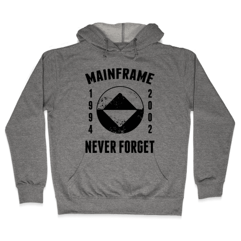 Reboot Mainframe Never Forget Hooded Sweatshirt
