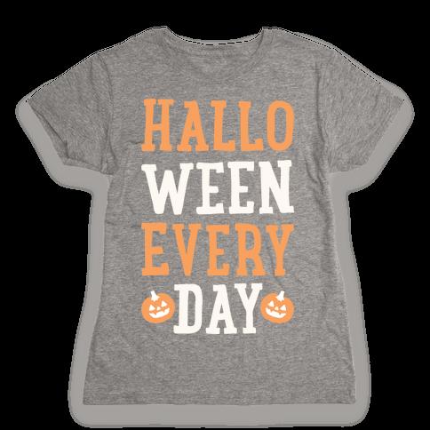 Halloween Every Day (White) Womens T-Shirt