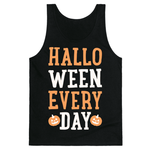 Halloween Every Day (White) Tank Top