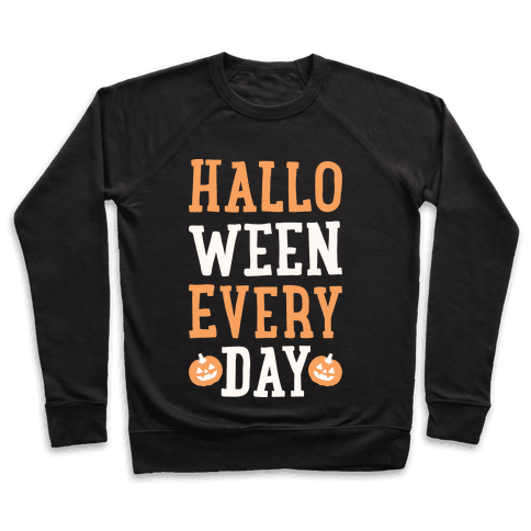 Halloween Every Day (White) Pullover