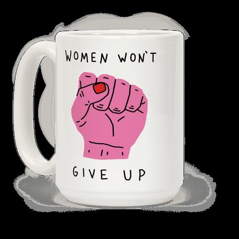 Women Won't Give Up