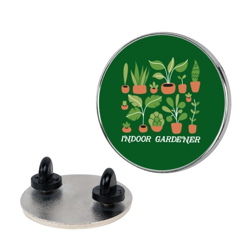 Indoor Gardener Pin
