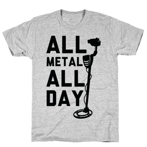 All Metal All Day T-Shirt