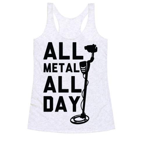 All Metal All Day Racerback Tank Top