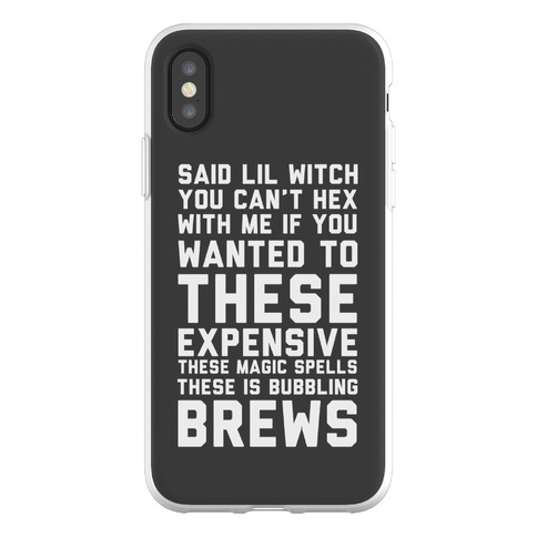 Said Lil Witch You Can't Hex With Me If You Wanted To Phone Flexi-Case