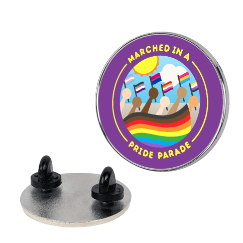 Marched In A Pride Parade Patch Pin