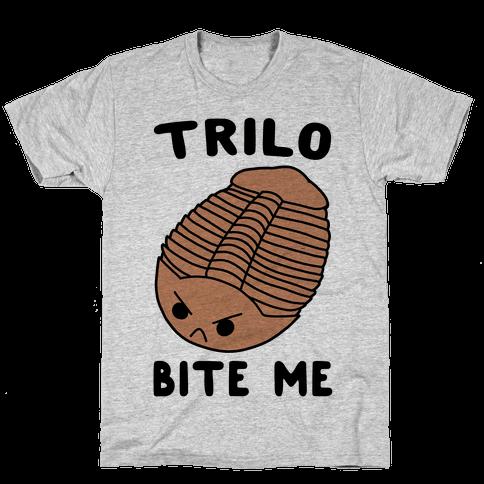 Trilo-Bite Me Mens/Unisex T-Shirt
