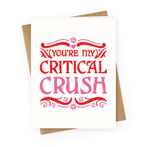 You're My Critical Crush DnD Valentine Greeting Card