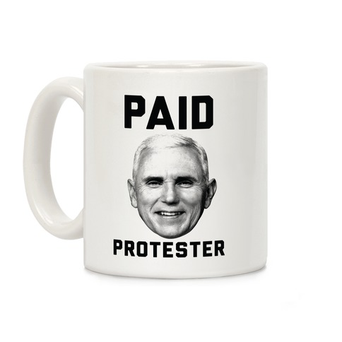 Paid Protester Coffee Mug