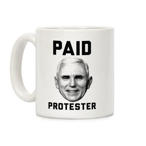 Paid Protester Coffee Mug