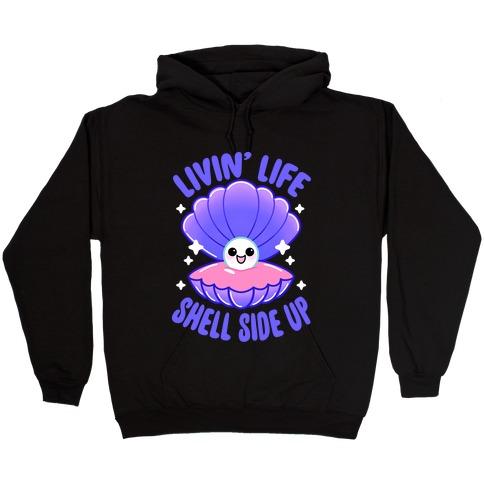 Livin' Life Shell Side Up Hooded Sweatshirt
