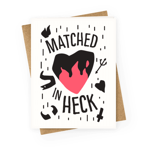 Matched in Heck Greeting Card