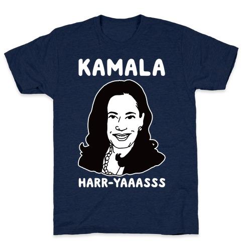 Kamala Harr-Yaaasss T-Shirt