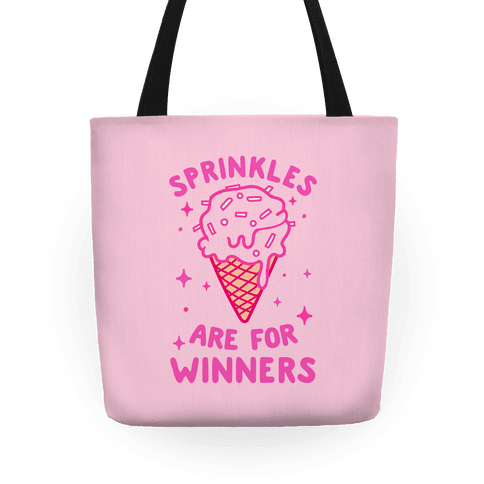 Sprinkles Are For Winners Tote