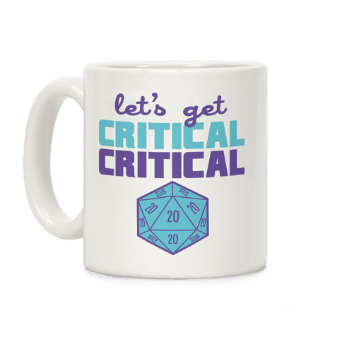 Let's Get Critical Dice Coffee Mug