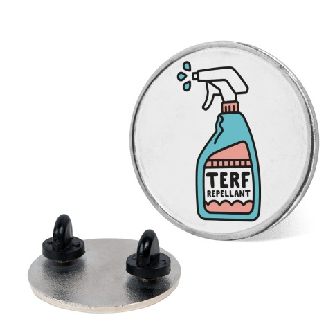 TERF Repellent pin