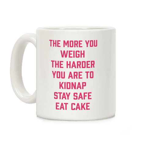 Stay Safe Eat Cake Coffee Mug