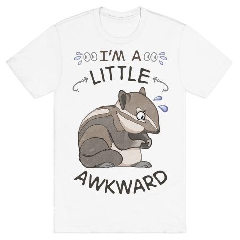 I'm A Little Awkward T-Shirt