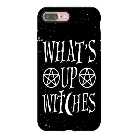 What's Up Witches Phone Case