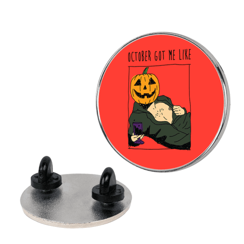 October Got Me Like pin