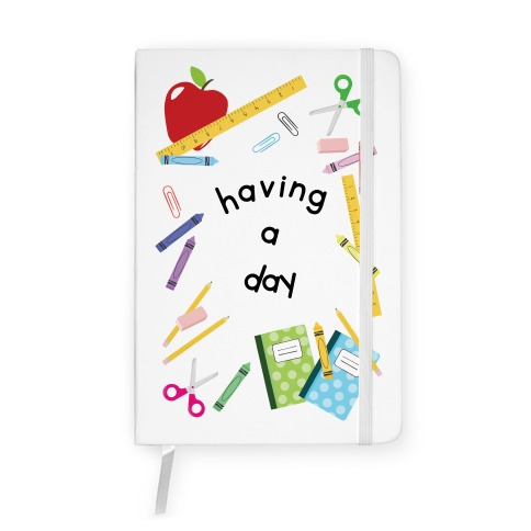 Having A Day Notebook