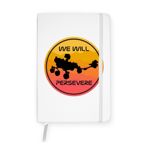 We Will Persevere (Mars Rover Perseverance) Notebook