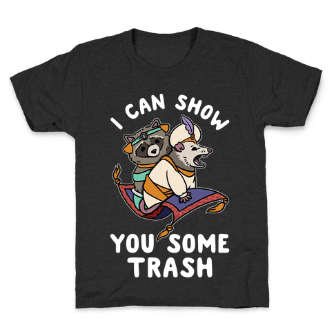 I Can Show You Some Trash Racoon Possum Kids T-Shirt