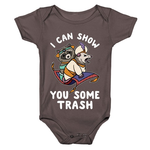I Can Show You Some Trash Racoon Possum Baby One-Piece