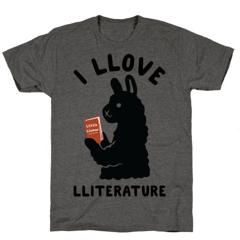 I Llove Lliterature T-Shirt