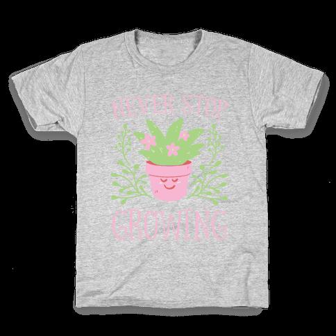 Never Stop Growing Kids T-Shirt