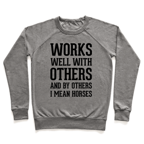 By Others I Mean Horses Pullover