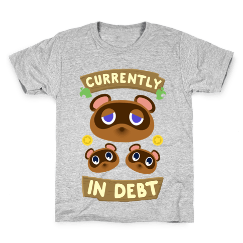 Currently In Debt Kids T-Shirt