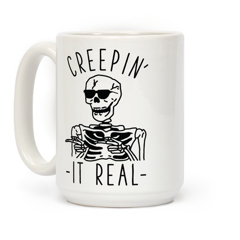 Creepin' It Real Skeleton Coffee Mug