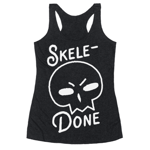Skele-Done Racerback Tank Top