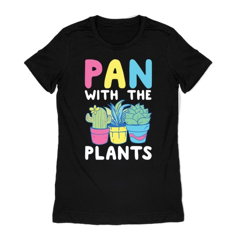 Pan with the Plants Womens T-Shirt