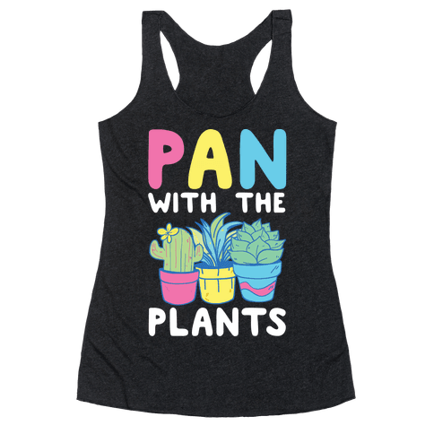 Pan with the Plants Racerback Tank Top