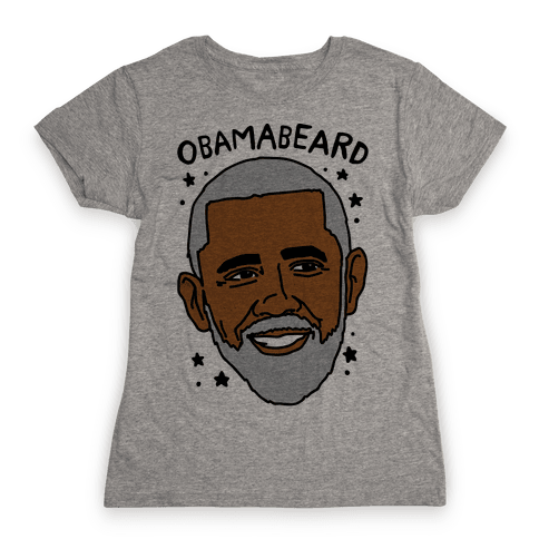Obamabeard  Womens T-Shirt