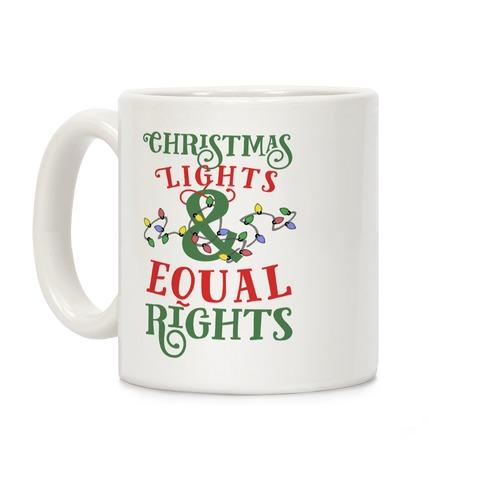 Christmas Lights & Equal Rights Coffee Mug
