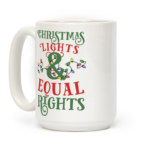 Christmas Lights & Equal Rights Coffee Mug