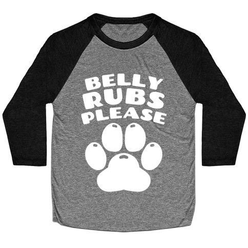 Belly Rubs Please Baseball Tee