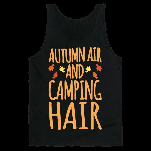 Autumn Air And Camping Hair White Print Tank Top